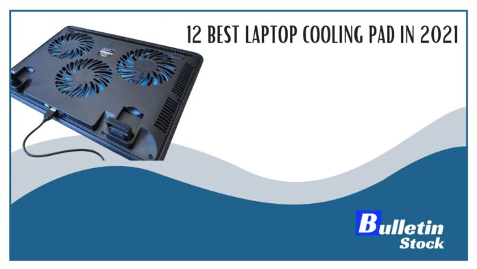 2 BEST LAPTOP COOLING PAD IN 2021