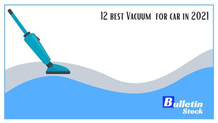 12 best Vacuum for car in 2021