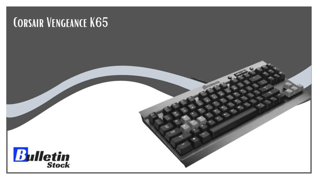Corsair Vengeance K65