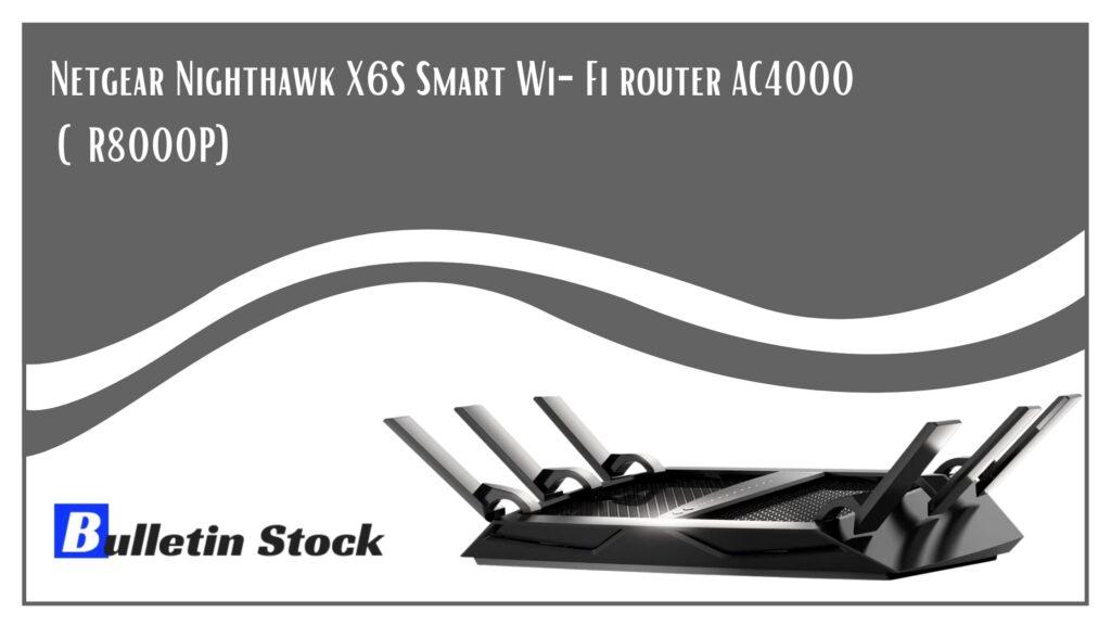 Netgear Nighthawk X6S Smart Wi-Fi router AC4000 (R8000P)