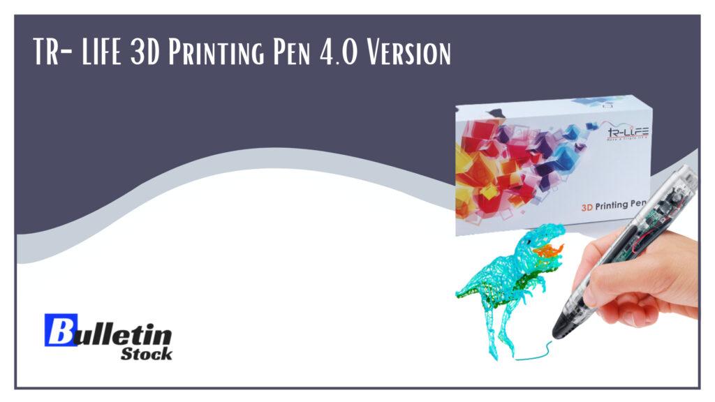 TR-LIFE 3D Printing Pen 4.0 Version