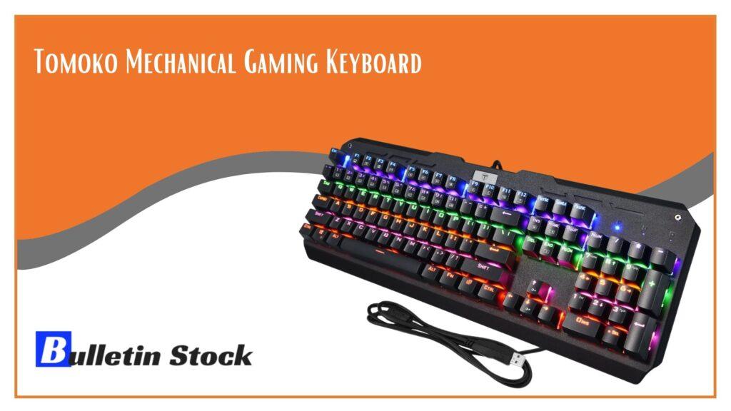 Tomoko Mechanical Gaming Keyboard