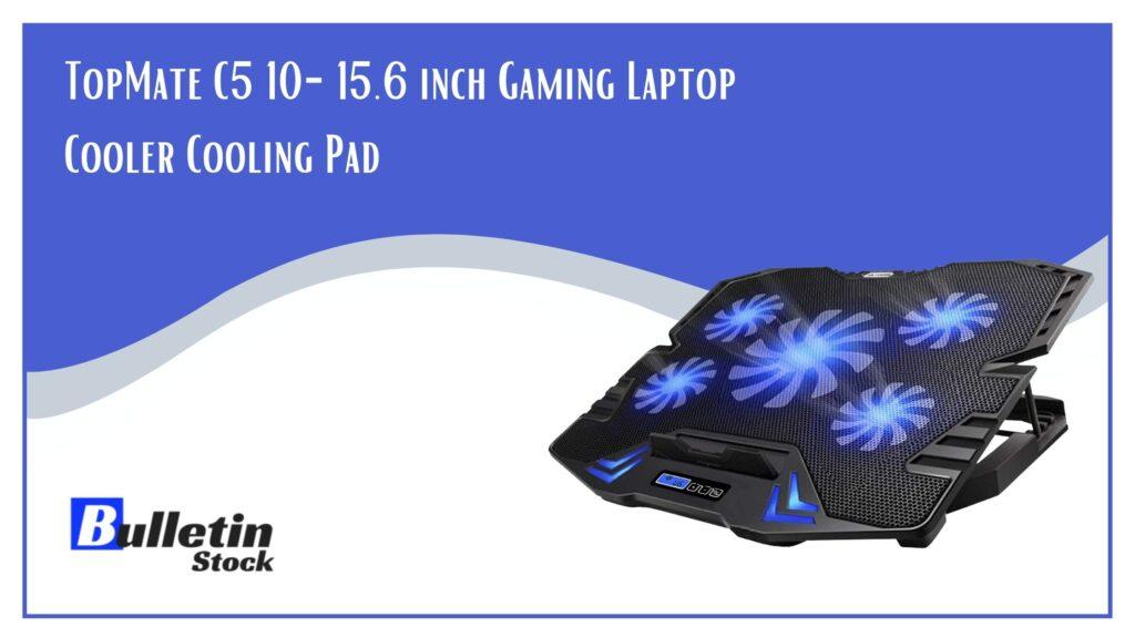 TopMate C5 10-15.6 inch Gaming Laptop Cooler Cooling Pad