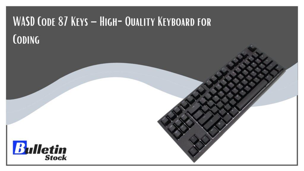 WASD Code 87 Keys