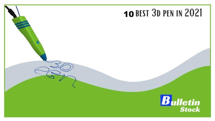 best 3d pen in 2021