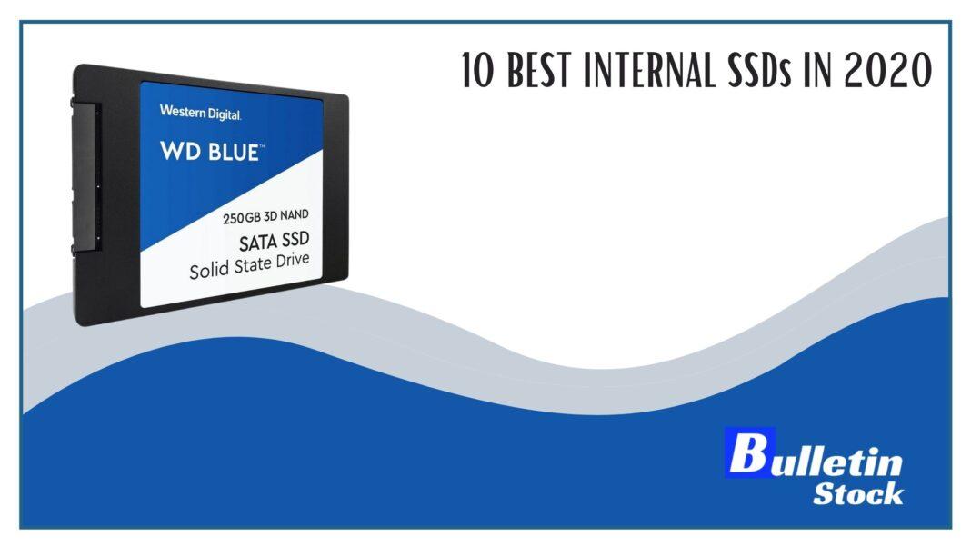 10 BEST INTERNAL SSDs IN 2020
