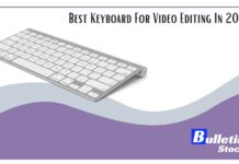 Best Keyboard For Video Editing In 2021
