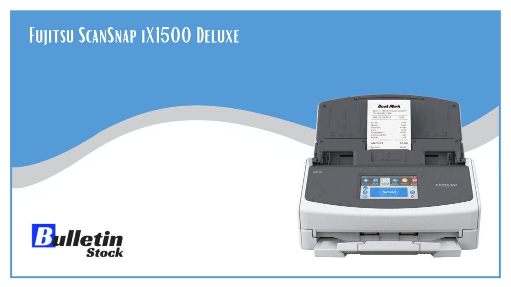 Fujitsu ScanSnap iX1500 Deluxe