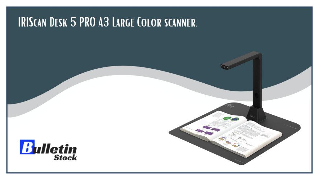 IRIScan Desk 5 PRO A3 Large Color scanner
