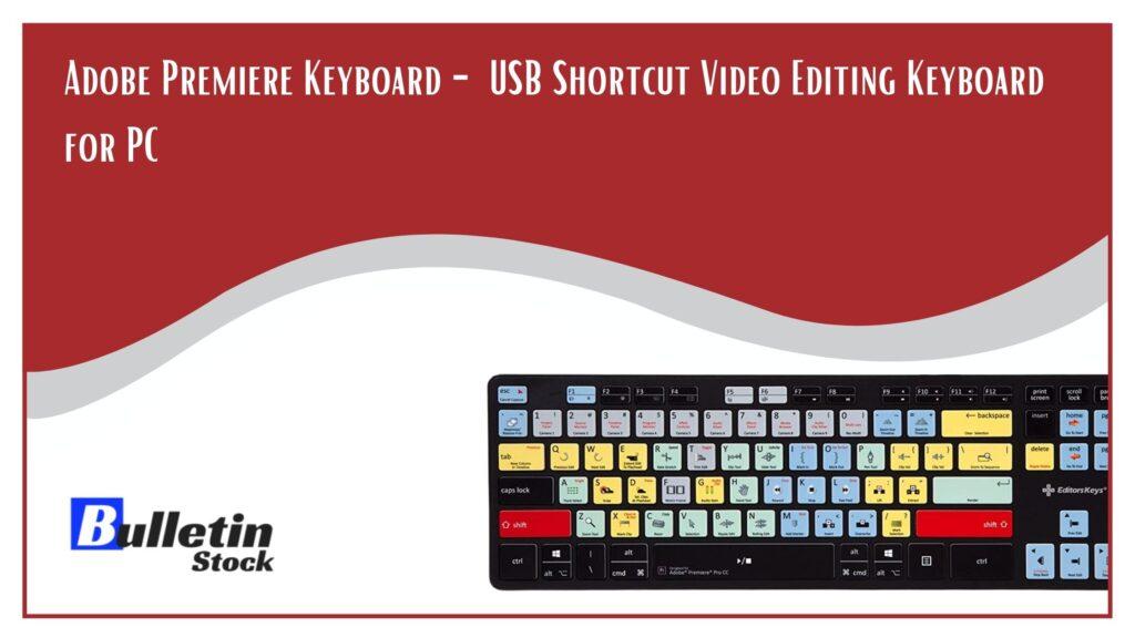 Adobe Premiere Keyboard