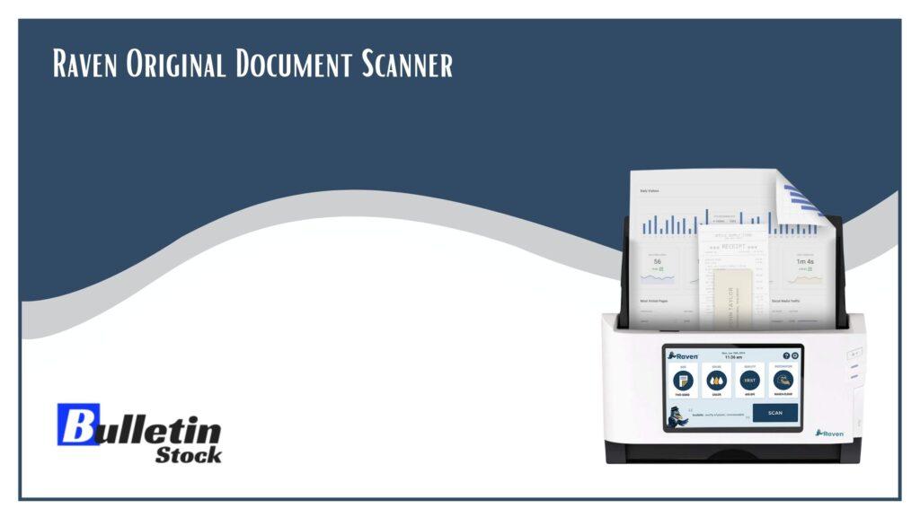 Raven Original Document Scanner