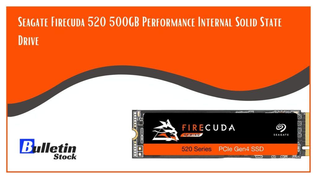 Seagate Firecuda 520 500GB Performance Internal Solid State Drive