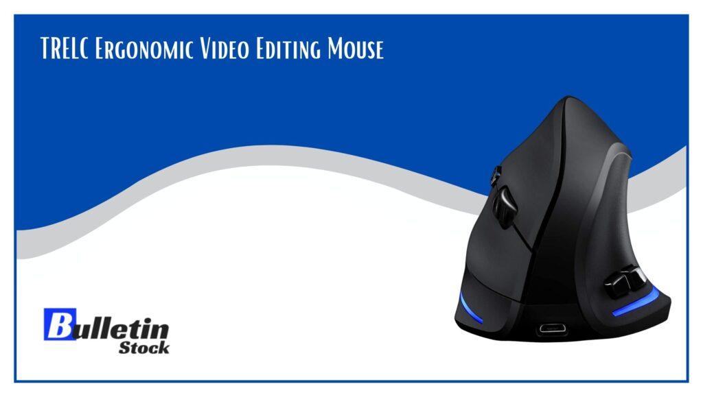 TRELC-Ergonomic-Video-Editing-Mouse