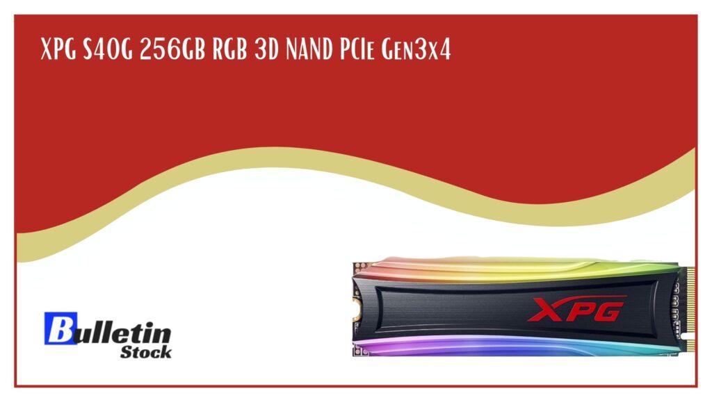 XPG S40G 256GB RGB 3D NAND PCIe Gen3x4