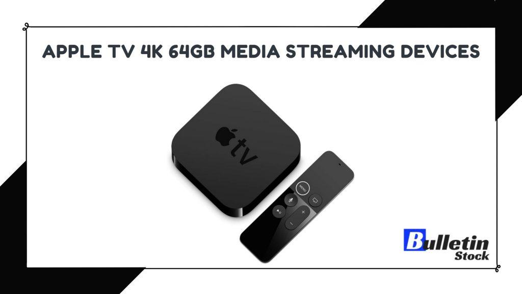 Apple TV 4K 64GB Media Streaming Devices