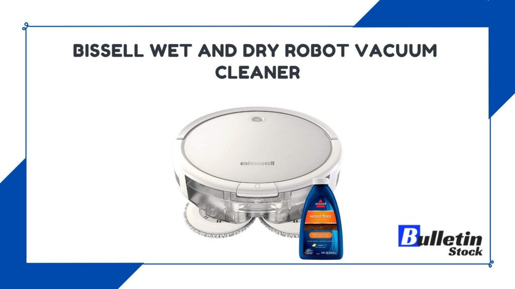 BISSELL Wet and Dry Robot Vacuum cleaner