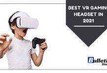 Best VR Gaming Headset In 2021
