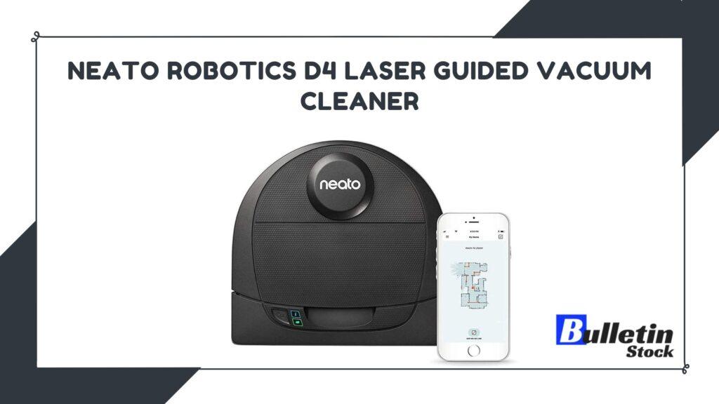 Neato Robotics D4 Laser Guided Vacuum Cleaner