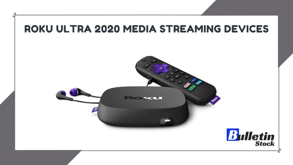 Roku Ultra 2020 Media Streaming Devices