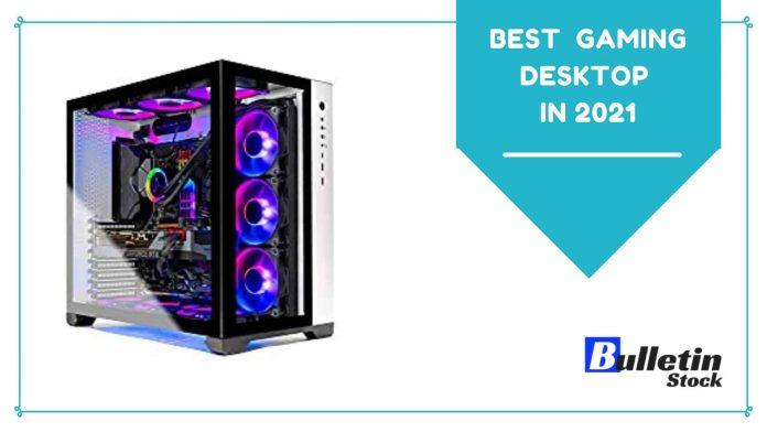 Best Gaming Desktop In 2021
