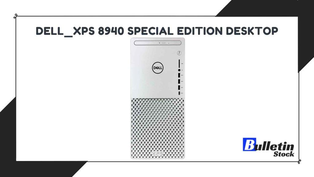 Dell_XPS 8940 Special Edition Desktop