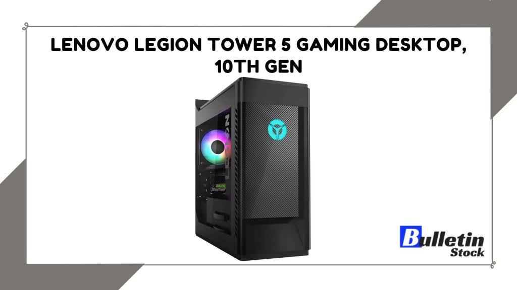 Lenovo Legion Tower 5 Gaming Desktop, 10th Gen