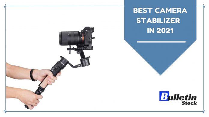 Best Camera Stabilizer in 2021