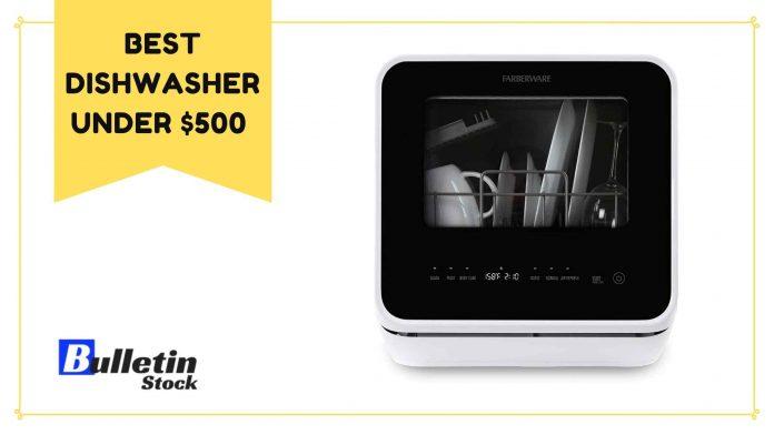 Best dishwasher under $500 In 2021