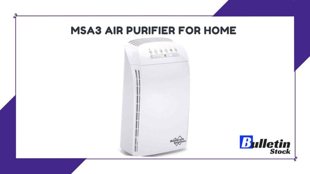 MSA3 Air Purifier for Home